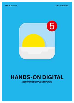 Hands-on Digital von Gatterer,  Harry, Kappes,  Christoph, Kelber,  Cornelia, Kühmayer,  Franz, Muntschick,  Verena, Prof.Dr. Zec,  Peter, Schuldt,  Christian