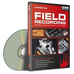Hands On Field Recording von Benke,  Wolfgang