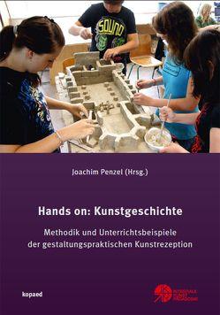 Hands on: Kunstgeschichte von Penzel,  Joachim
