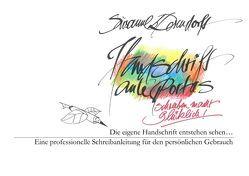 Handschrift ante portas – schreiben macht glücklich von Dorendorff,  Susanne