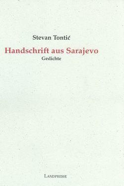 Handschrift aus Sarajevo von Kleist,  Reinhard, Pietrass, Plepelić, Rathenow,  Lutz, Schwarz, Tontic,  Stevan