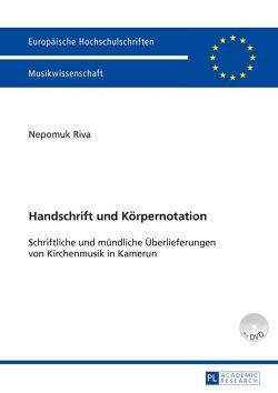 Handschrift und Körpernotation von Riva,  Nepomuk