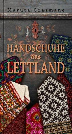 Handschuhe aus Lettland von Grasmane,  Maruta