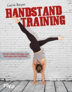 Handstandtraining von Beyer,  Lucie