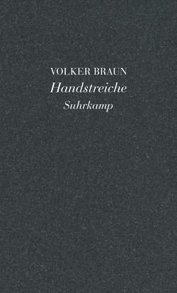 Handstreiche von Braun,  Volker