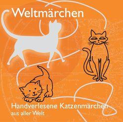 Handverlesene Katzenmärchen aus aller Welt. von Koch,  Tobias