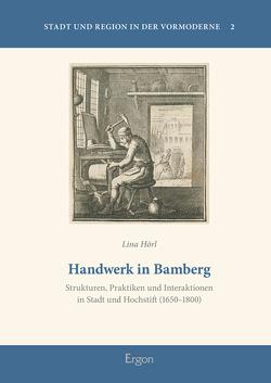 Handwerk in Bamberg von Hörl,  Lina