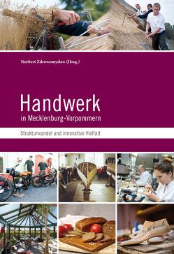 Handwerk in Mecklenburg-Vorpommern von Mutke,  Rainer, Zdrowomyslaw,  Norbert