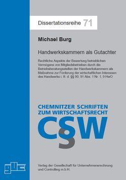 Handwerkskammern als Gutachter von Burg,  Michael