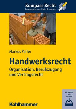 Handwerksrecht von Krimphove,  Dieter, Peifer,  Markus