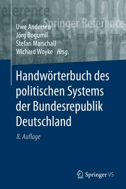 Handwörterbuch des politischen Systems derBundesrepublik Deutschland von Andersen,  Uwe, Bogumil,  Jörg, Marschall,  Stefan, Woyke,  Wichard