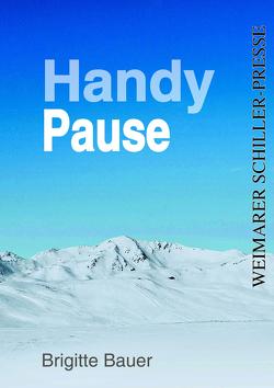 Handy-Pause von Bauer,  Brigitte