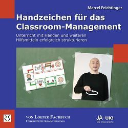 Handzeichen für das Classroom-Management von Feichtinger,  Marcel