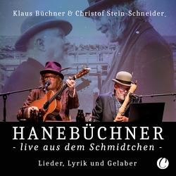 Hanebüchner live aus dem Schmidtchen von Büchner,  Klaus, Engelke,  Jonas, Jochimsen,  Malte, Lingnau,  Martin, Stein-Schneider,  Christof