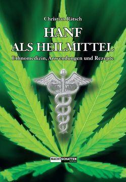Hanf als Heilmittel von Prof. Dr. Brenneisen,  Rudolf, Rätsch,  Christian