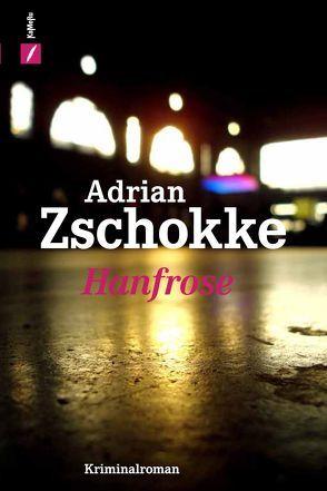 Hanfrose von Zschokke,  Adrian