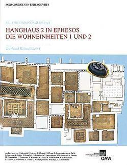 Hanghaus 2 in Ephesos von Hofeneder,  Andreas, Krinzinger,  Friedrich, Österreichischen Archäologischen Institut in Wien