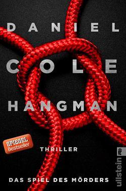 Hangman. Das Spiel des Mörders von Cole,  Daniel, Lösch,  Conny