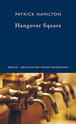 Hangover Square von Hamilton,  Patrick, Mandelkow,  Miriam, Scheck,  Denis