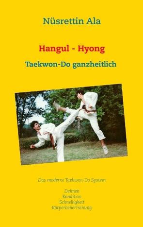 Hangul – Hyong von Ala,  Nüsrettin