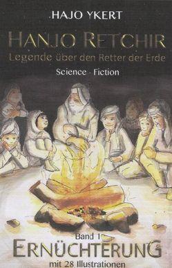 Hanjo Retchir / Ernüchterung von Ecker,  Erik, Hoppe,  Mario, Richter,  Annegret, Thielsch,  Gordon, Ykert,  Hajo