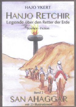 Hanjo Retchir / San Ahaggar von Ecker,  Erik, Hoppe,  Mario, Richter,  Annegret, Thielsch,  Gordon, Ykert,  Hajo