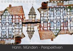 Hann. Münden – Perspektiven (Tischkalender 2018 DIN A5 quer) von Becker,  Katharina