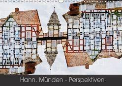 Hann. Münden – Perspektiven (Wandkalender 2018 DIN A3 quer) von Becker,  Katharina