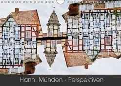 Hann. Münden – Perspektiven (Wandkalender 2018 DIN A4 quer) von Becker,  Katharina