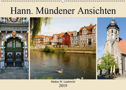 Hann. Mündener Ansichten (Wandkalender 2019 DIN A2 quer) von W. Lambrecht,  Markus