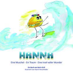 Hanna von Grill,  Karin, Hannelore,  Hirschhofer