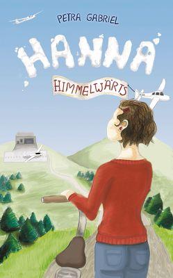 Hanna himmelwärts von Gabriel,  Petra