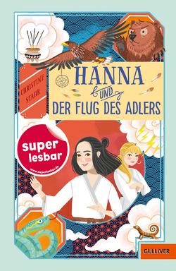 Hanna und der Flug des Adlers von Rosendorfer,  Laura, Stahr,  Christine