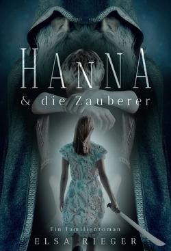 Hanna und die Zauberer von Merl,  Gabriele, Rieger,  Elsa