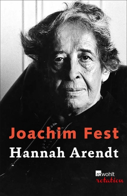 Hannah Arendt von Fest,  Joachim