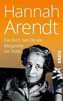 Hannah Arendt von Arendt,  Hannah, Augstein,  Franziska, Wiebel,  Martin