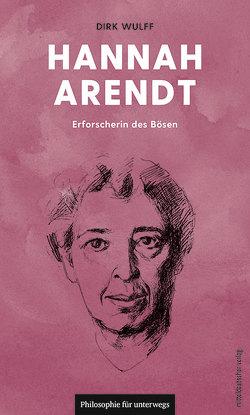 Hannah Arendt von Wulff,  Dirk