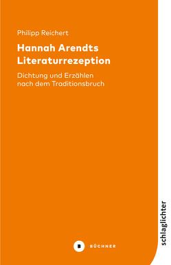 Hannah Arendts Literaturrezeption von Reichert,  Philipp