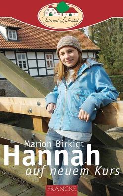 Hannah auf neuem Kurs von Birkigt,  Marion