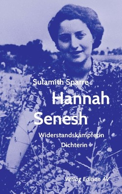 Hannah Senesh von Sparre,  Sulamith