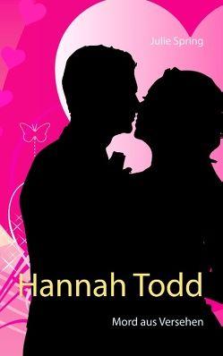 Hannah Todd von Spring,  Julie