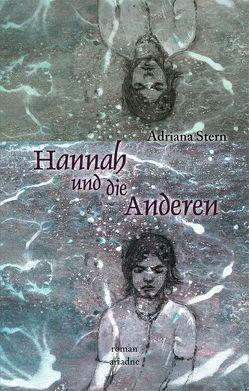 Hannah und die Anderen von Stern,  Adriana