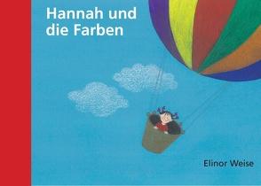 Hannah und die Farben von Weise,  Elinor