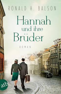 Hannah und ihre Brüder von Balson,  Ronald H., Weber-Jarić,  Gabriele
