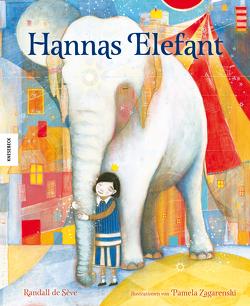 Hannas Elefant von de Sève,  Randall, Müller-Wallraf,  Gundula, Zagarenski,  Pamela