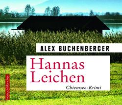 Hannas Leichen von Buchenberger,  Alex, Feicht,  Sebastian