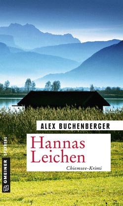 Hannas Leichen von Buchenberger,  Alex