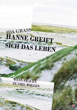 Hanne greift sich das Leben von Grass,  Ida