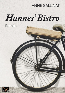 Hannes' Bistro von Gallinat,  Anne
