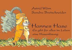 Hannes Hase von Bretschneider,  Sandra, Wörn,  Astrid